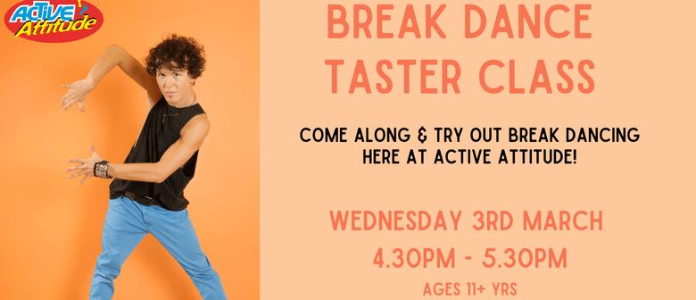 Break Dancing Taster Class - Ages 11+