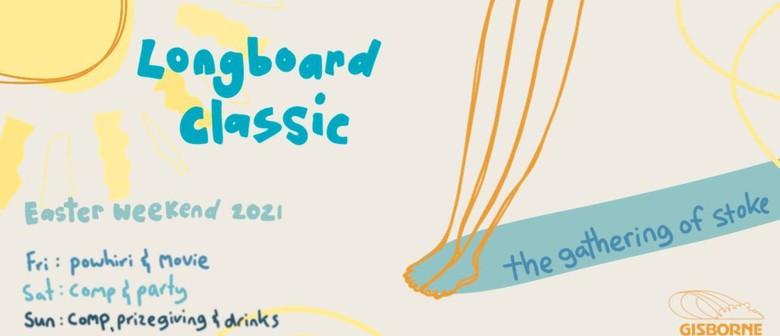 The Gathering of  Stoke - Longboard Classic