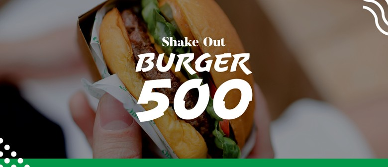 Burger 500 - Happy 1st Birthday Shake Out Palmy