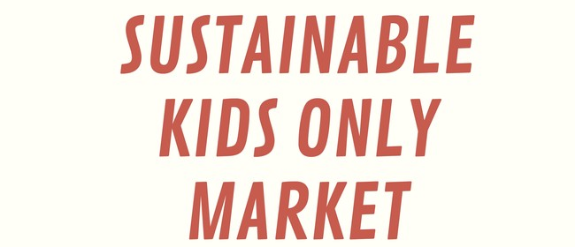 Sustainable Kids Only Market