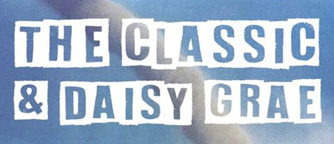 The Classic and Daisy Grae