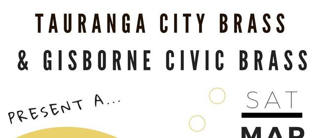 Tauranga City Brass & Gisborne Civic Brass Combined Concert