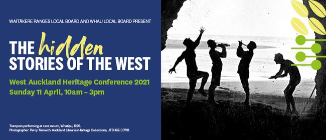 West Auckland Heritage Conference 2021