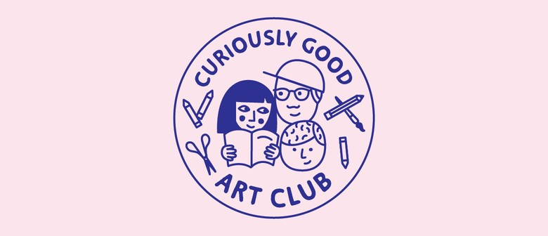 Curiously Good Art Club: SOLD OUT