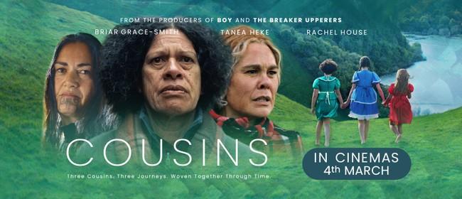 Cousins - Opening Night