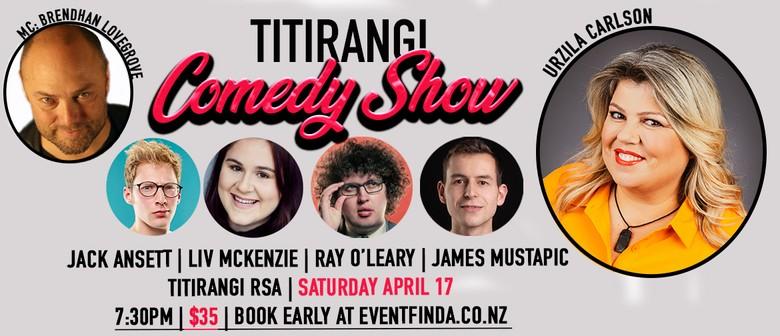 Titirangi Comedy Night - Urzila Carlson and Friends