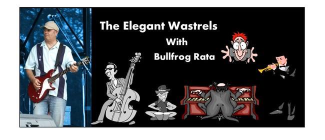 Elegant Wastrels at Capital Blues Club