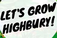 Let's Grow Highbury