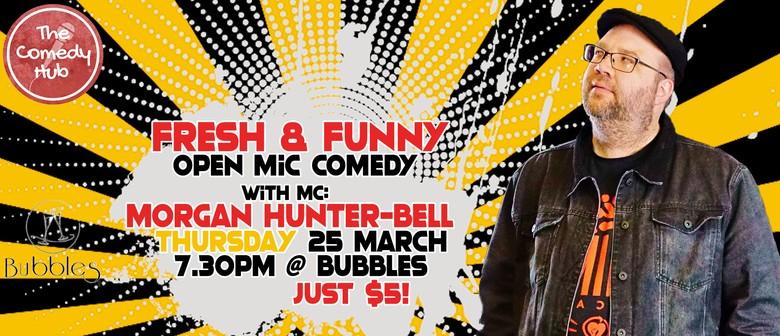 Fresh & Funny - Open Mic Comedy