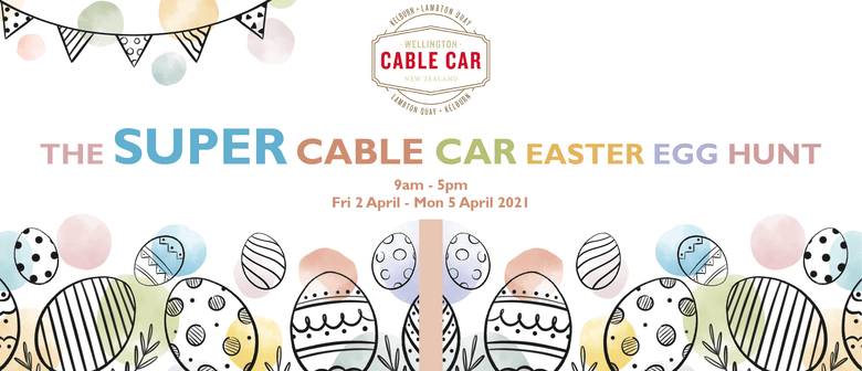 The Super Cable Car Easter Egg Hunt