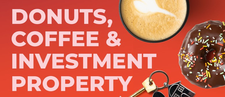 Donuts, Coffee & Investment Property