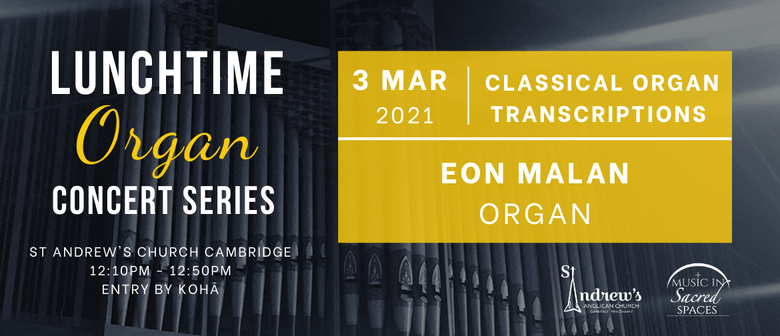 Lunchtime Organ Concert - Organ Transcriptions: POSTPONED