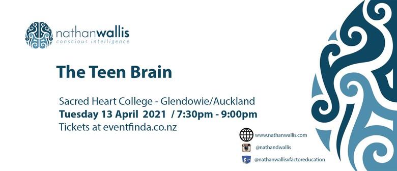 The Teen Brain - Glendowie
