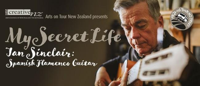 My Secret Life - Ian Sinclair - Spanish Flamenco Guitar