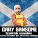 Gary Sansome: Scottish Comedian