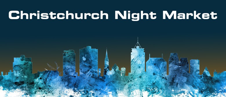 Christchurch Night Market