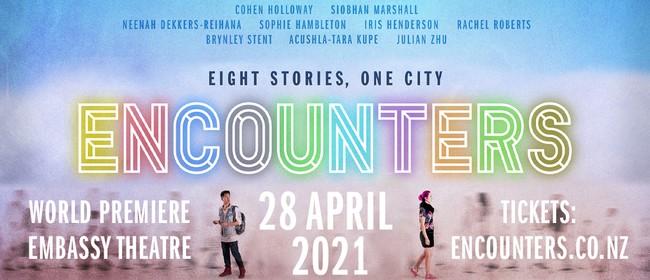 Encounters - World Premiere