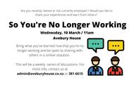 So You're No Longer Working