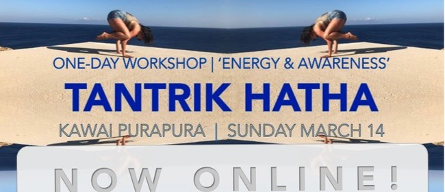 ONLINE Tantrik Hatha workshop - Energy & Awareness