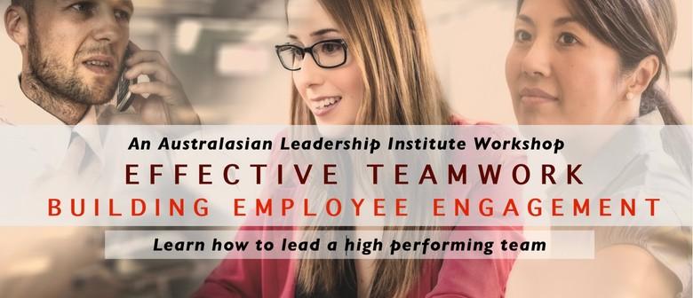 Effective Teamwork: Building Employee Engagement