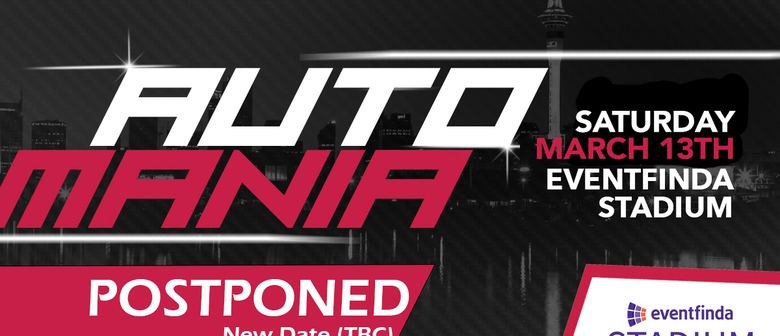 Automania Automotive Festival 2021: POSTPONED