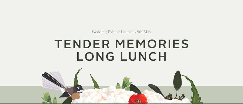 Tender Memories Long Lunch