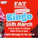 Drag it out presents Balls 'n' Bingo Fat Eddies