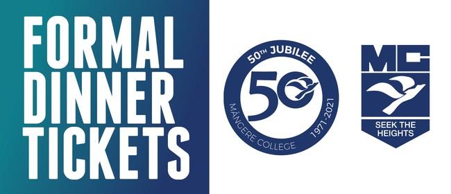Formal Dinner - Mangere College 50th Jubilee : POSTPONED