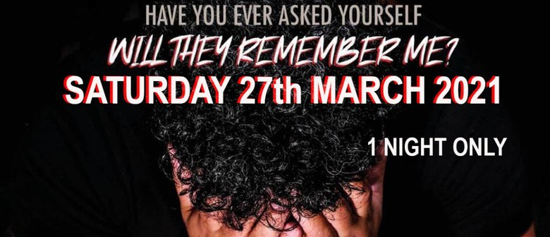 Will They Remember Me? Manurewa South Auckland