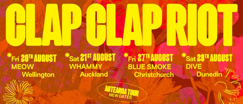 Clap Clap Riot - August Aotearoa Tour