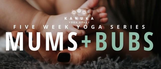 Mums & Bubs - Yoga Series