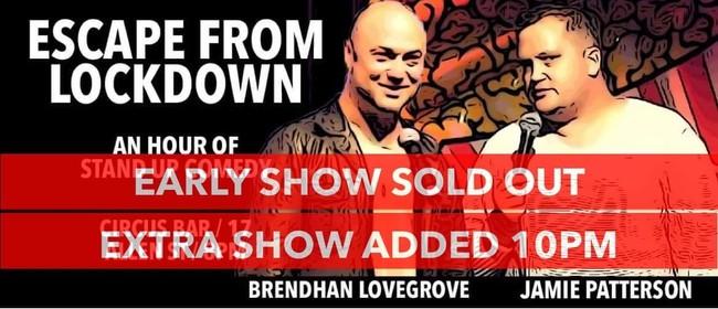Brendhan Lovegrove & Jamie Patterson: Escape from lockdown