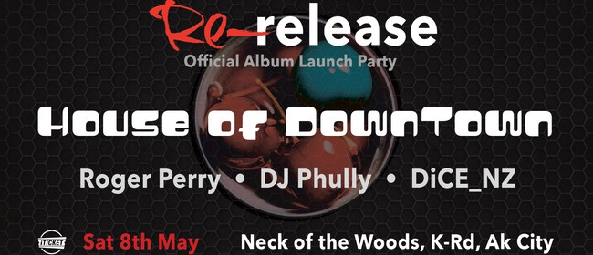 House of Downtown: Re-release - Official Album Launch Party