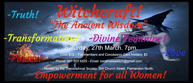 Witchcraft! - Empowerment for women.
