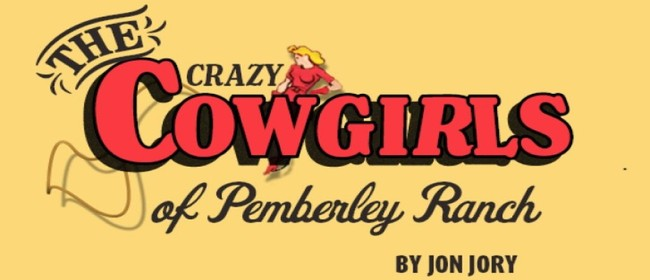 Crazy Cowgirls of Pemberley Ranch: SOLD OUT