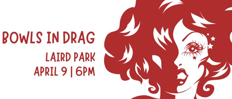 Pride Whanganui Bowls in Drag 2021