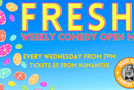 Image for event: Fresh Comedy Open Mic Night!