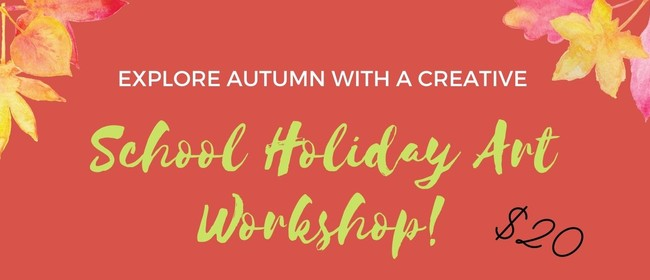 Autumn School Holiday Art Workshop
