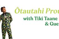 CSO Presents: Ōtautahi Proud with Tiki Taane & Guests
