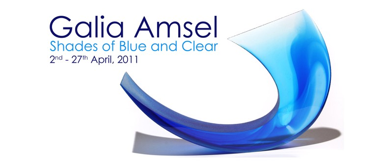 Galia Amsel: Shades of Blue and Clear (2011)