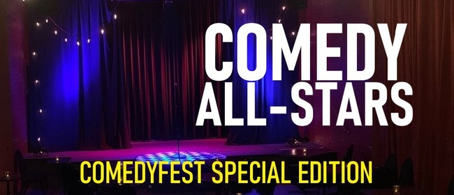 Comedy All-Stars : Comedyfest Special Edition
