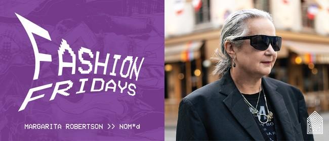 Fashion Fridays - Margarita Robertson