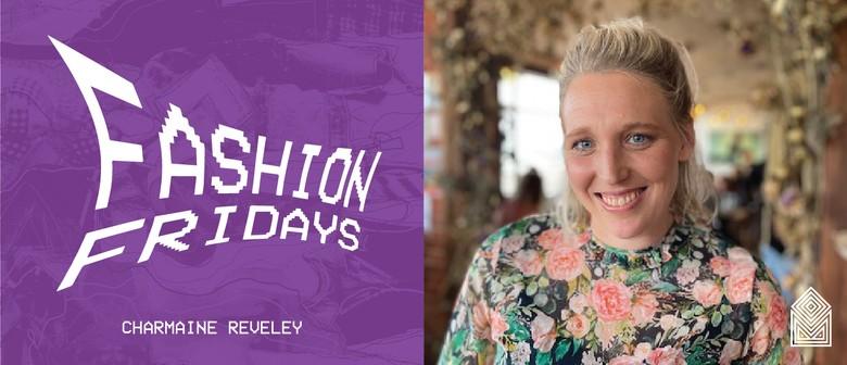 Fashion Fridays - Charmaine Reveley