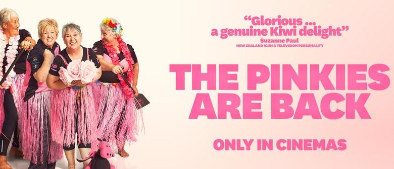 Flicks Cinema 'The Pinkies Are Back' (PG)