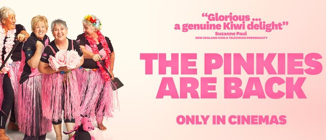 Flicks Cinema 'The Pinkies Are Back' (PG)