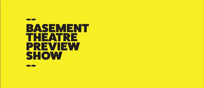 Basement Theatre Preview Show