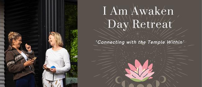 I Am Awaken Day Retreat