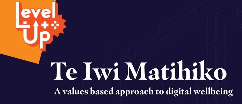 Te Iwi Matihiko: A Values-based Approach To Digital Wellbein