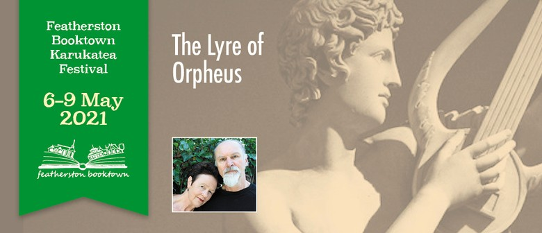 The Lyre Of Orpheus: Poetry, Songs And Music