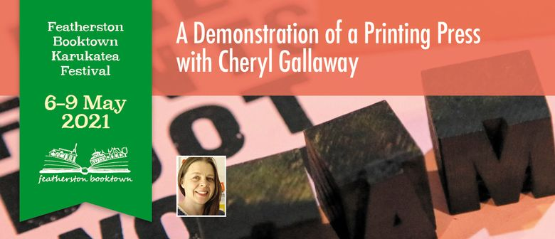 Demonstration Of  Letterpress Printing with Cheryl Gallaway